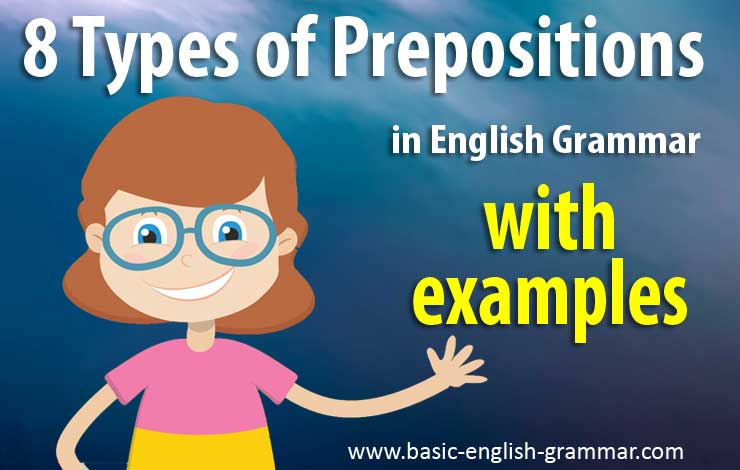 8 Types of Prepositions in English Grammar With Examples | Prepositions